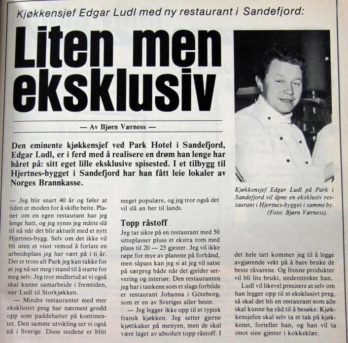 Allerede i 1980 hadde Edgar Ludl planer om å etablere sin egen restaurant i Sandefjord, etter mange år på Park Hotel. I 1982 var Edgar Ludls Gourmet en realitet. (Faksimile fra Storkjøkken)